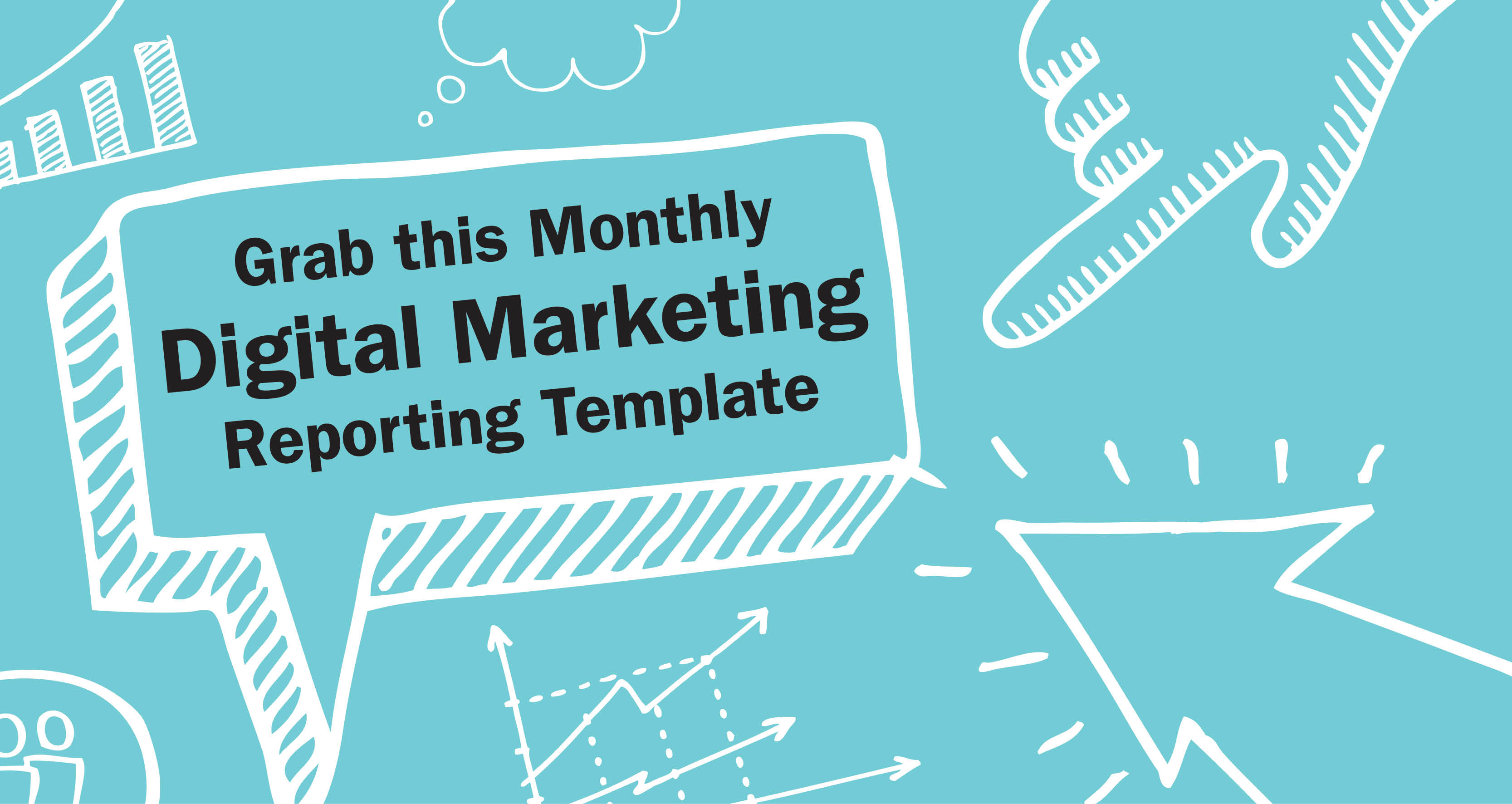Free monthly digital marketing report template